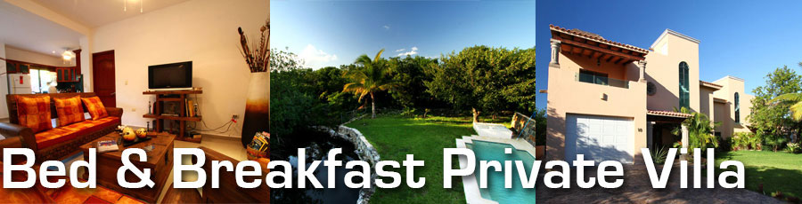 Accommodation in a private bed & breakfast villa in Puerto Aventuras with Planet Scuba Mexico